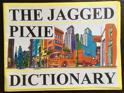 Jagged Pixie Dictionary, The