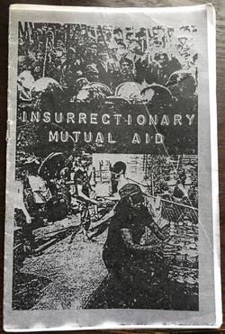 Insurrectionary Mutual Aid