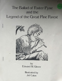 Ballad of Foster Pyne and the Legend of the Great Pine Forest