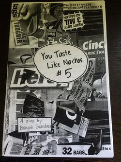 You Taste Like Nachos