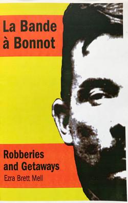 Bande a Bonnot Robberies and Getaways, La