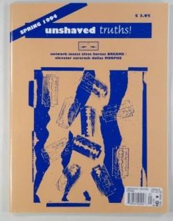 Unshaved Truths