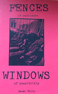 Fences of Enclosure, Windows of...