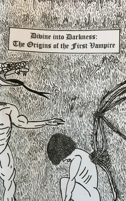 Divine into Darkness - The Origins of th