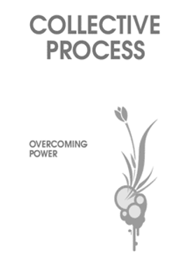Collective Process: Overcoming Power