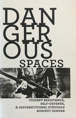 Dangerous Spaces