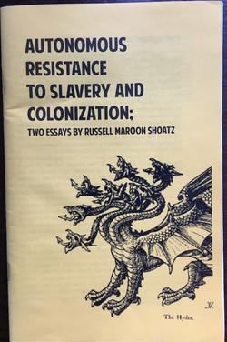 Autonomous Resistance to Slavery & Colonization