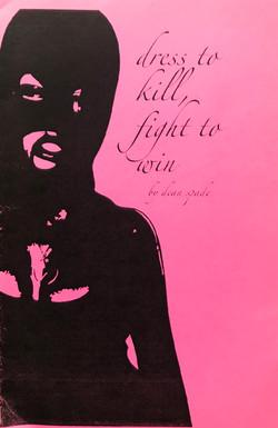 Dress to Kill Fight to Win