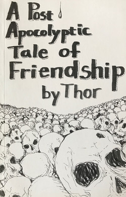 Post Apocalyptic Tale of Friendship, A
