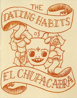 Dating Habits of El Chupacabra, The