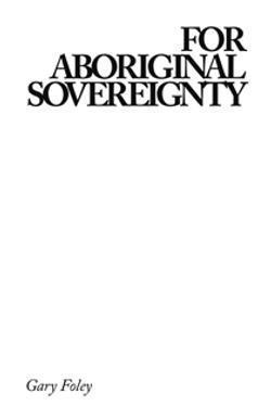 For Aboriginal Sovereignty