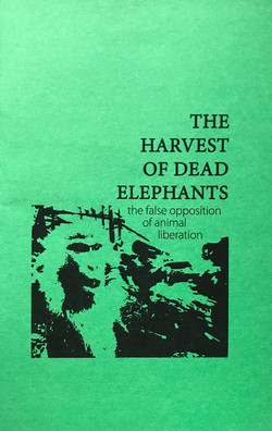 Harvest of Dead Elephants, The