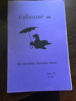 Caboose: The Modular Karaoke Issue