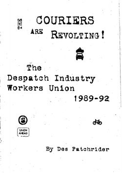 Couriers are Revolting, The