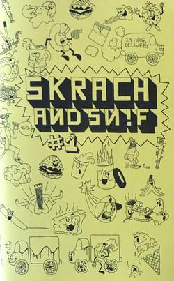 Skrach and Sn!f