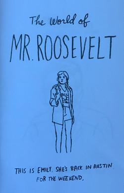World of Mr. Roosevelt, The