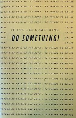 If You See Something, Do Something!