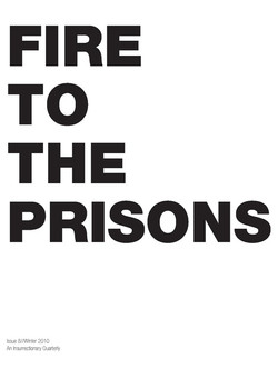 Fire to the Prisons