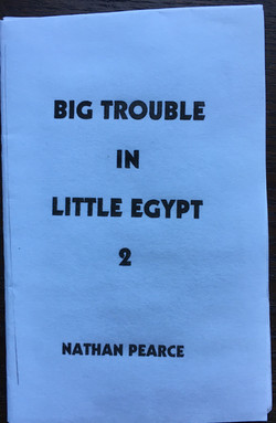 Big Trouble in Little Egypt