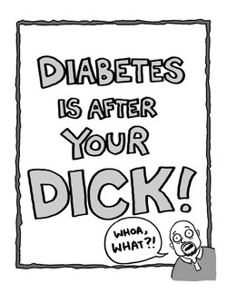 Diabetes is After Your Dick!
