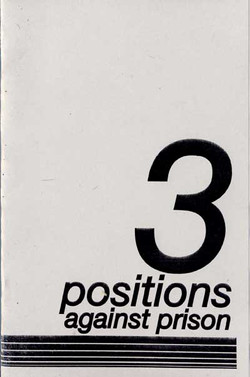 3 Positions Against Prisons