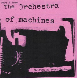 Orchestra of Machines, The
