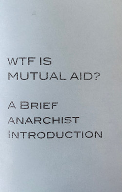 WTF is Mutual Aid?