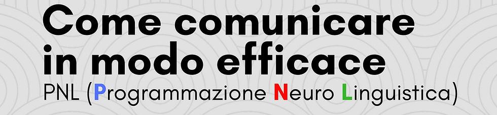 """OPEN DAY di comunicazione """"Come comunicare in modo efficace – PNL (Programmazione Neuro Linguistica)"""" progetti futuri"""