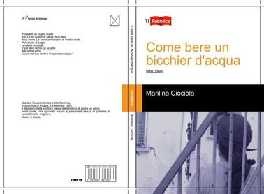 """Recensione della raccolta poetica """"Come bere un bicchier d'acqua-istruzioni"""" di Marilina Ciociola"""