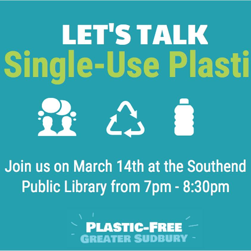 Let's Talk Single-Use Plastics