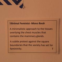 Minimal Feminist- Mono Boob