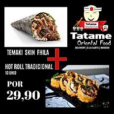 COMBO TEMAKI SKIN + HOT