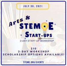 Arts & STEME Start-Ups: 3-Day Start-Up Workshop