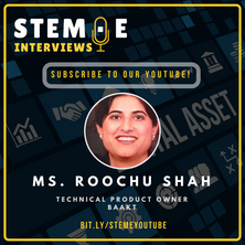 STEM·E Interviews Ms. Roochu Shah