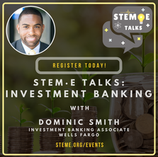 STEM·E Talks: Investment Banking