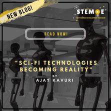Sci-Fi Technologies Becoming Reality