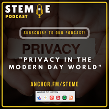 """STEM·E Podcast: """"Privacy in the Modern Day World"""""""