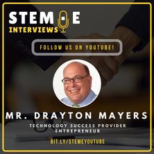 STEME Interviews Drayton Mayers