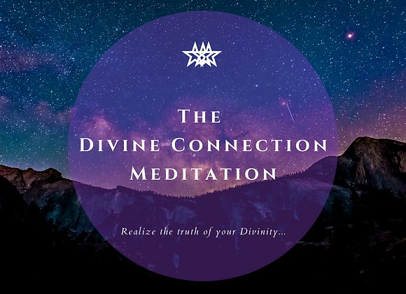 The Divine Connection Meditation