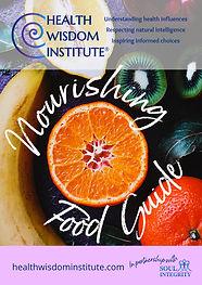 Health wisdom nourishing food guide