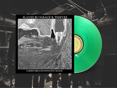 "Slaves BC / Grace & Thieves Split 12"" Green Vinyl"