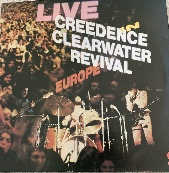 Creedence Clearwater Revival 'Live in Europe'