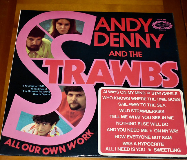 Sandy Denny and The Strawbs 'All our Own Work'