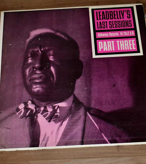 Leadbelly's Last Sessions Part Three