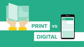 Print vs Digital. Dead or alive?