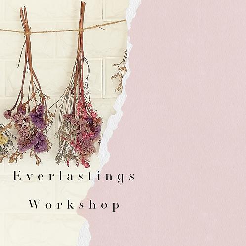 Everlastings Workshop   -  Sunday 24th January