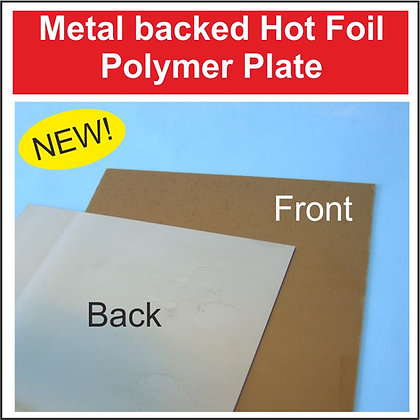 Hot Foil Polymer Plate (Metal Backed)