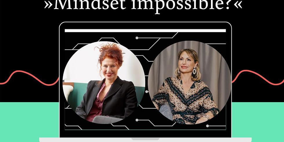 »Mindset impossible?« - Dialogrunde mit Tanja Rohark und Susanne Alwart