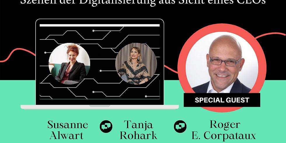 »Mindset impossible? Szenen der Digitalisierung aus Sicht eines CEOs« - Online-Dialogrunde