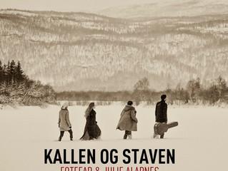 "Singleslipp ""Kallen og Staven"" - Fotefar & Julie Alapnes 10. mars!"